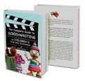 The Complete Guide to Screenwriting for Children's Film & Television Book Cover